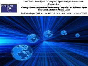 Penn State University MGIS Program Capstone Project Proposal