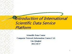 Introduction of International Scientific Data Service Platform Scientific