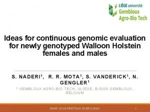 Ideas for continuous genomic evaluation for newly genotyped