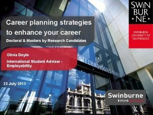 Career planning strategies to enhance your career Doctoral