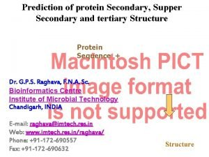 Prediction of protein Secondary Supper Secondary and tertiary
