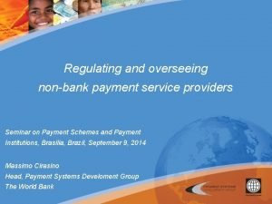 Regulating and overseeing nonbank payment service providers Seminar