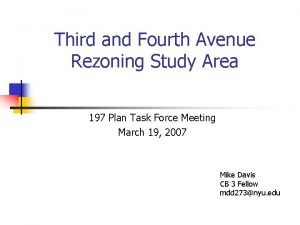 Third and Fourth Avenue Rezoning Study Area 197