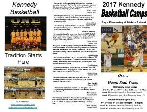 Kennedy Basketball Being a part of Kennedy Basketball