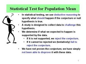 Statistical Test for Population Mean In statistical testing