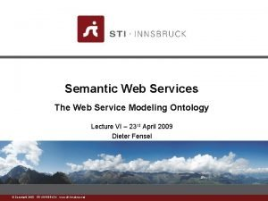 Semantic Web Services The Web Service Modeling Ontology