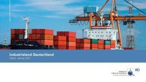 Industrieland Deutschland Stand Januar 2021 Deutschland Auf die
