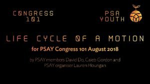 What is Congress PSAs National Delegates Congress is
