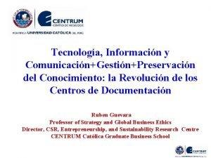 Tecnologa Informacin y ComunicacinGestinPreservacin del Conocimiento la Revolucin