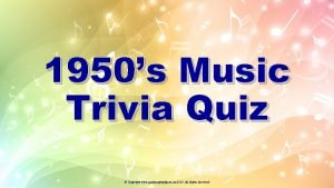 1950s Music Trivia Quiz Copyright www qualityagingcom au