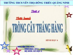 TRNG THCS YN THNG TRIUQUNG NINH Tiet 4