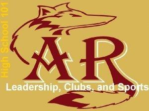 High School 101 Leadership Clubs and Sports Leadership