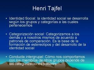 Henri Tajfel Identidad Social la identidad social se