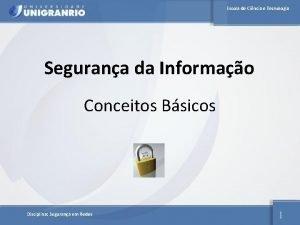 Escola de Cincia e Tecnologia Segurana da Informao