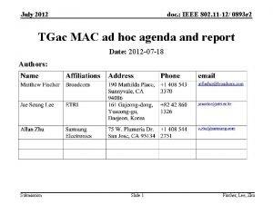 July 2012 doc IEEE 802 11 12 0893