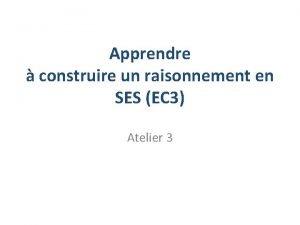 Apprendre construire un raisonnement en SES EC 3