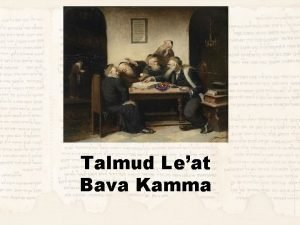 Talmud Leat Bava Kamma Review Looked for prooftexts