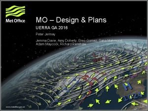 MO Design Plans UERRA GA 2016 Peter Jermey