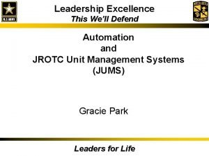 Leadership Excellence This Well Defend Automation and JROTC