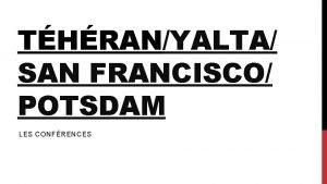 THRANYALTA SAN FRANCISCO POTSDAM LES CONFRENCES q Pacte