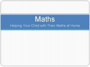 Maths Helping Your Child with Their Maths at