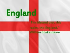 England This blessed plot this realm this England