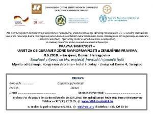 Pod pokroviteljstovm Ministarstva pravde Bosne i Hercegovine Meunarodna