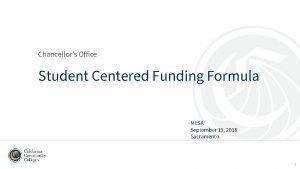 Chancellors Office Student Centered Funding Formula MESA September