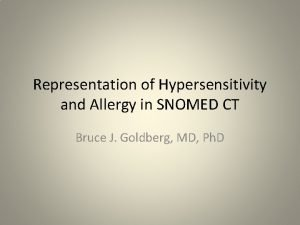 Representation of Hypersensitivity and Allergy in SNOMED CT