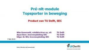 Prnltmodule Topsporter in beweging Product van TU Delft
