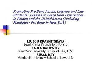 Promoting Pro Bono Among Lawyers and Law Students