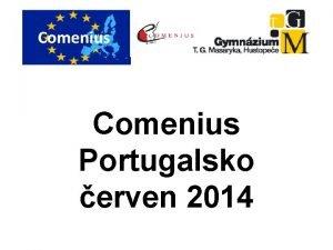 Comenius Portugalsko erven 2014 Nedle 1 6 2014