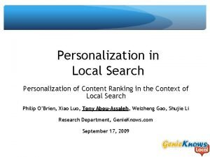 Personalization in Local Search Personalization of Content Ranking