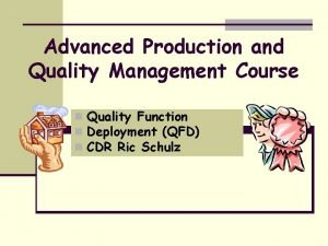 Advanced Production and Quality Management Course n Quality