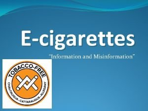 Ecigarettes Information and Misinformation Introduced from China to
