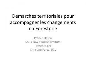 Dmarches territoriales pour accompagner les changements en Foresterie