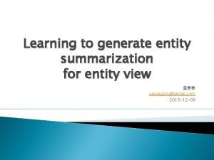 Learning to generate entity summarization for entity view