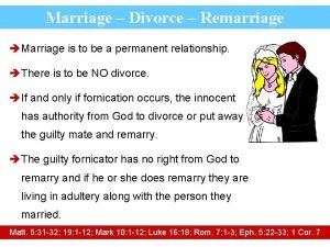 Marriage Divorce Remarriage Marriage is to be a