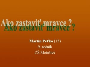 Martin Peko 15 9 ronk Z Moteice Atribt
