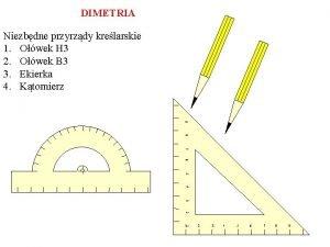 DIMETRIA Niezbdne przyrzdy krelarskie 1 Owek H 3