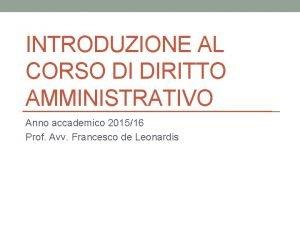 INTRODUZIONE AL CORSO DI DIRITTO AMMINISTRATIVO Anno accademico