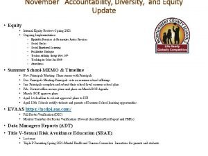 November Accountability Diversity and Equity Update Equity Internal