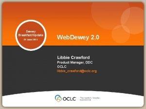 Dewey BreakfastUpdate 25 June 2011 Web Dewey 2