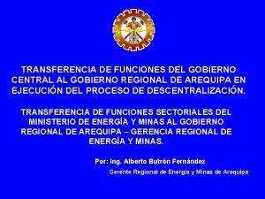 TRANSFERENCIA DE FUNCIONES DEL GOBIERNO CENTRAL AL GOBIERNO