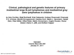Clinical pathological and genetic features of primary mediastinal