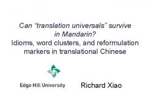 Can translation universals survive in Mandarin Idioms word