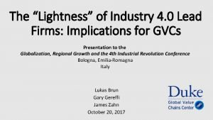 The Lightness of Industry 4 0 Lead Firms