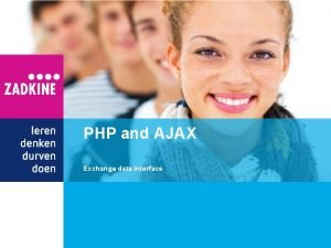 PHP and AJAX Exchange data interface AJAX What