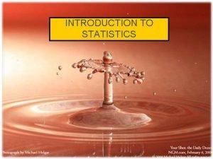 INTRODUCTION TO STATISTICS 1 What Is Statistics Statistics