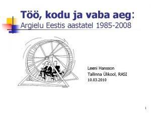 T kodu ja vaba aeg Argielu Eestis aastatel